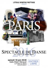 Spectacle de Danse 2016 : Paris (version 1)